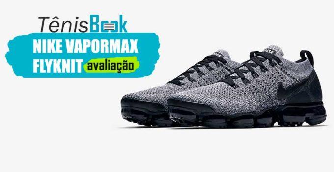 Nike Air VaporMax FlyKnit Avaliação
