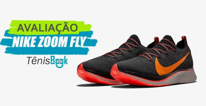 Nike Zoom Fly Avaliação