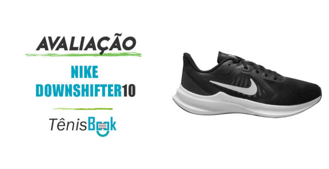 nike downshifter 10 avaliacao