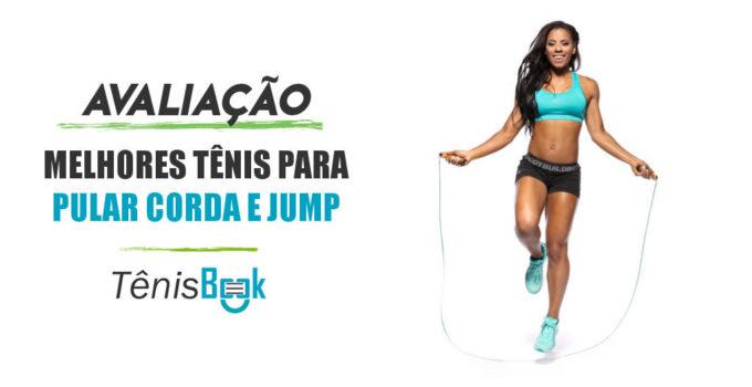 melhores tenis pular corda e fazer jump