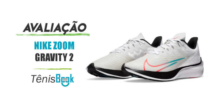 avaliacao nike zoom gravity 2