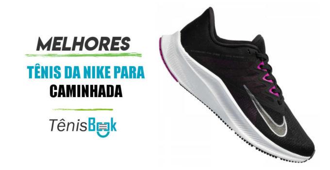 melhores tênis Nike para caminhada